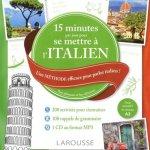 15 minutes par jour pour se mettre à l'italien - efficace pour parler italien