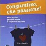 congiuntivo che passione! - comment utiliser le subjonctif en italien
